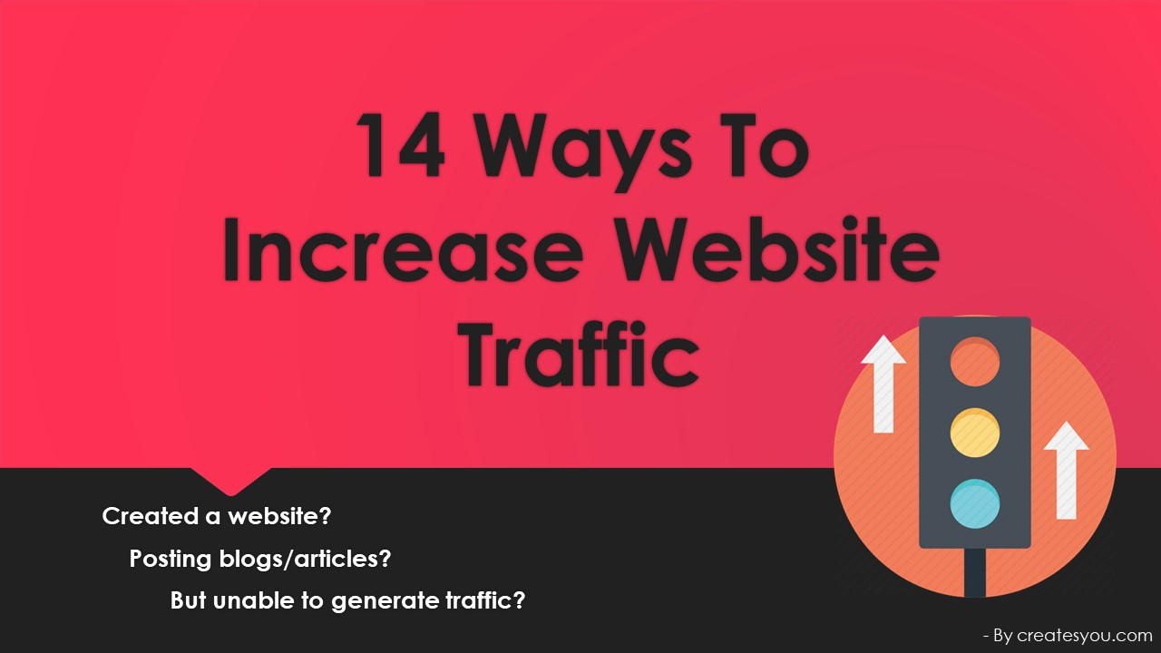 Increase Website Traffic by createsyou.com