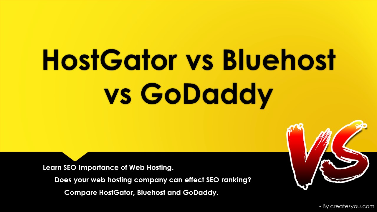 HostGator vs Bluehost vs GoDaddy - CreatesYou.com
