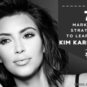 Kim Kardashian 7 Marketing Strategies To Grow Your Brand - www.createsyou.com