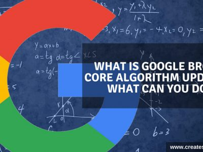 What Is Google Broad Core Algorithm Update & What Can You Do?