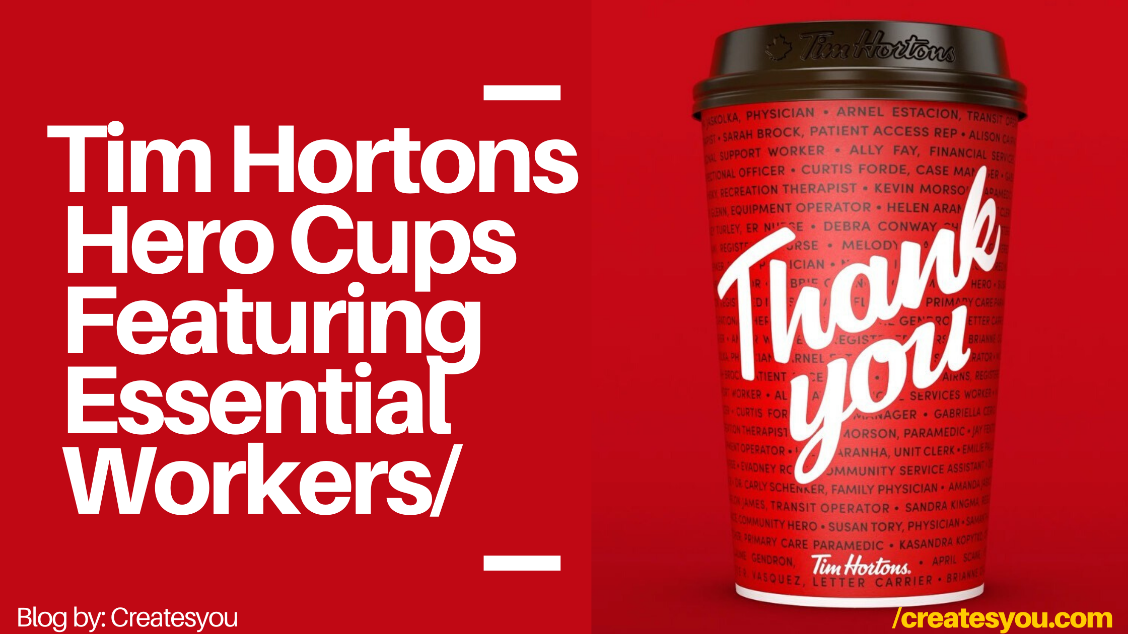 Tim Hortons Hero Cups Featuring Essential Workers by Createsyou
