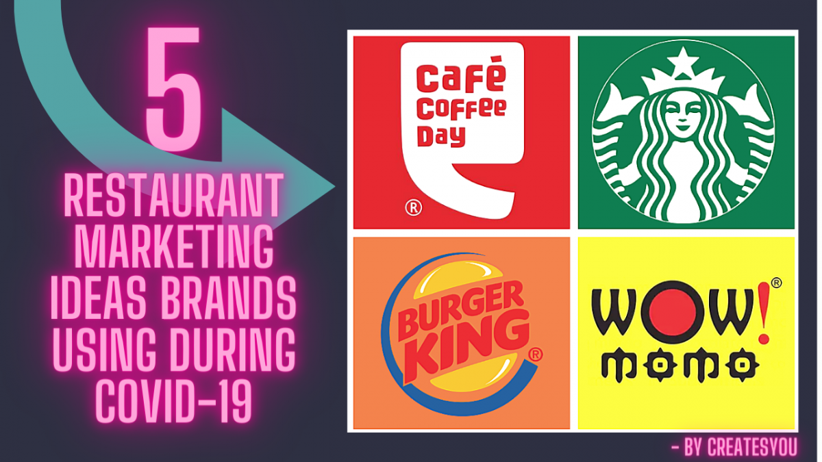 5 Restaurant Marketing Ideas Brands Using During COVID-19