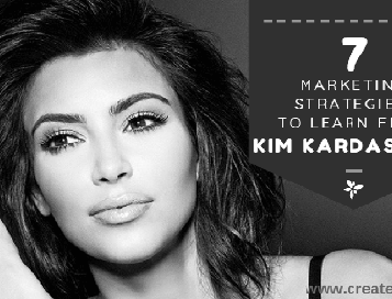 7 Marketing Strategies To Learn From Kim Kardashian - createsyou.com